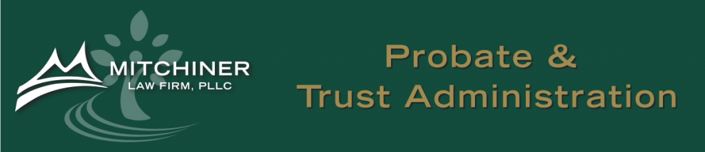 Probate & Trust Administration